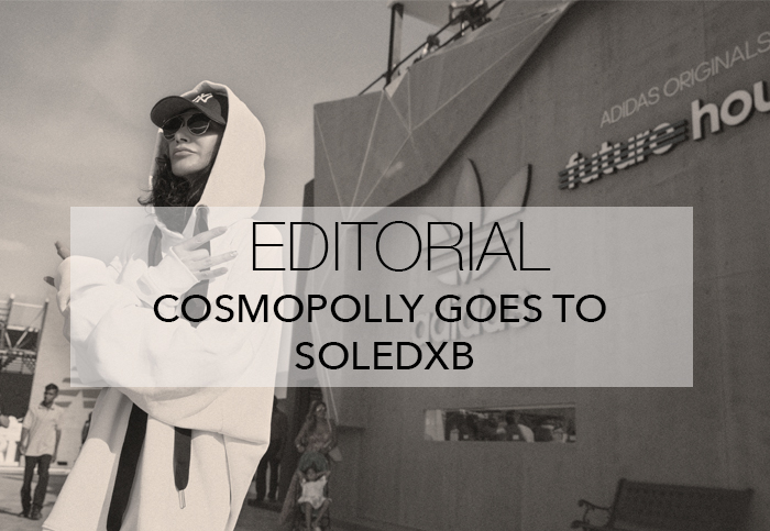 COSMOPOLLY GOES TO SOLEDXB